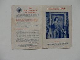 Petit Calendrier 1939 De La Petite-oeuvre Du Sacré-Coeur à Issoudun (Indre). - Calendriers