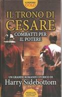 HARRY SIDEBOTTOM IL TRONO DI CESARE   - NEWTON COMPTON  1^ EDIZIONE - Books, Magazines, Comics
