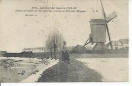 302 - ZOUAVE EN FACTION SUR UNE DIGUE AUX ENVIRONS DE DIXMUDE ( Animées ) MOULIN A VENT - Belgium