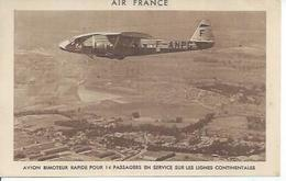 193/1 - AIR FRANCE - AVION BIMOTEUR RAPIDE POUR 14 PASSAGERS EN SERVICE SUR LES LIGNES CONTINENTALES - Aerei