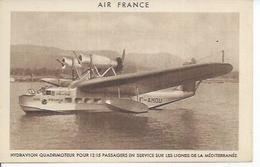 193/3 - AIR FRANCE - HYDRAVION QUADRIMOTEUR POUR 12/15 PASSAGERS EN SERVICE SUR LES LIGNES DE LA MEDITERRANEE - Aerei