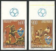 Yugoslavia FIFA World Cup Football Imperforate IMPERFORATED Soccer France Ungezähnt Coppa Del Mondo Non Dentellato, RARE - World Cup