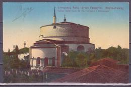 EGLISE HISTORIQUE DE ST. GEORGES A SALONIQUE 1914 - Chiese E Cattedrali