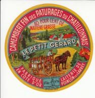 Etiquette De Fromage Camembert - Le Petit Gérard - Poinçon Les Larrey - Côte D'Or. - Fromage