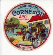 Etiquette De Fromage Camembert De La Corne D'Or - Fonné - Bournezeau. - Fromage