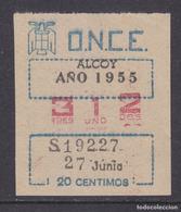CUPON ONCE ALCOY (ALICANTE) AÑO 1955 - Nº 312 DE 20 CÉNTIMOS - 27 JUNIO - ESCASO - Biglietti Della Lotteria