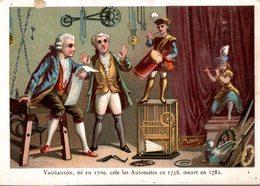 CHROMO  VAUCANSON NE EN 1709 CREE LES AUTOMATES EN 1738 MEURT EN 1782 - Chromos