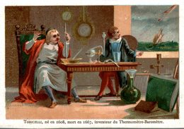 CHROMO  TORICELLI NE EN 1608 MORT EN 1667 INVENTEUR DU THERMOMETRE-BAROMETRE - Chromos