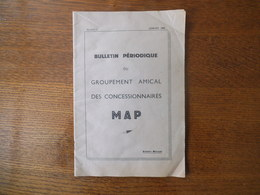 SAINT-DENIS GOUPEMENT AMICAL DES CONCESSIONNAIRES MAP BULLETIN PERIODIQUE NUMERO 2 JANVIER 1949 38 PAGES P.FAVRESSE PRES - 1900 – 1949