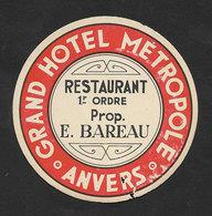 France Etiquette Valise Hotel Metropole Anvers Luggage Label - Hotel Labels