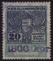 1922 Hungary - POLICE Tax - Revenue Stamp - 1800 K / 20 K - Overprint - Used - PAPER DAMAGE - Fiscaux