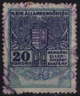 1922 Hungary - POLICE Tax - Revenue Stamp - 600 K / 20 K - Overprint - Used - Revenue Stamps