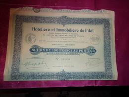 Hotelière Et Immobilière De PILAT (arcachon,gironde) - Actions & Titres