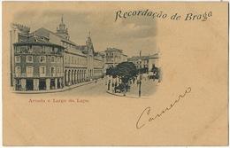 Recordaçao Da Braga Arcada E Largo Da Lapa - Braga