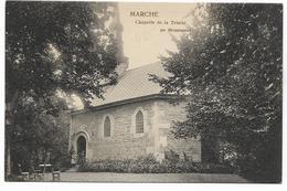 MARCHE-EN-FAMENNE : Chapelle De La Trinité Au Monument - Marche-en-Famenne