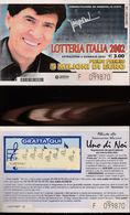 15500TER) LOTTERIA ITALIA 2002 GRATTATO - Biglietti Della Lotteria