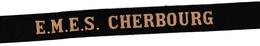 Ruban Légendé EMES Cherbourg - école Mécaniciens Electricens Sécurité - Querqueville - Marine Navy - Uniforms