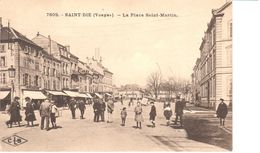 (88) Vosges - CPA - Saint Die - La Place Saint Martin - Saint Die
