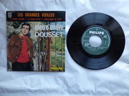 EP 45 T  PIERRE ANDRE DOUSSET   LABEL PHILIPS  437.285  LES GRANGES VIEILLES - Disco, Pop