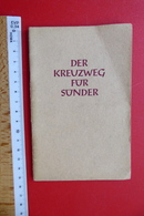 Der Kreuzweg Für Sünder, Düsseldorf 1953, Kleines Heft Kirche Religion - Religion &  Esoterik