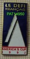 VOILE AMERICA'S CUP 1992   LE DEFI FRANCAIS En Version EGF - Sailing, Yachting