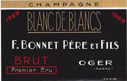 Ancienne Etiquette Champagne / BRUT 1er Cru 1969 / F. BONNET - OGER - MARNE - Champagne