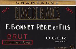 Ancienne Etiquette Champagne / BRUT 1er Cru 1971 / F. BONNET - OGER - MARNE - Champagne