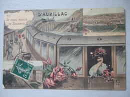 JE VOUS ENVOIE CE SOUVENIR D'AURILLAC / TRES BELLE CARTE (TRAIN)  / 1911 - Aurillac