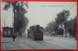 CPA 92 ANTONY - Stations Des Tramways - Voie Ferrée, Locomotive, Animation - Antony