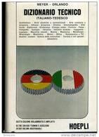DIZIONARIO TECNICO ITALIANO TEDESCOMEYER ORLANDOHOEPLI - Dizionari