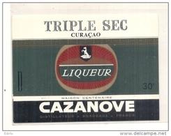 étiquette - 1940 /1980-   Triple Sec Curaçao CAZANOVE - Liqueur De Curaço - Whisky