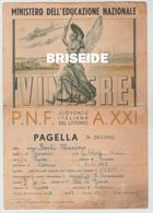 PAGELLA MINISTERO DELL'EDUCAZIONE NAZIONALE P.N.F. VINCERE GIOVENTU' ITALIANA LITTORIO 1942/43 SCUOLA N.TOMMASEO FIUME - Diplomi E Pagelle