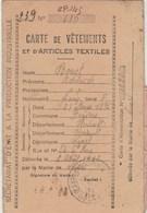 Guerre 1939 45 - Rationnement Carte Vêtements Et Articles Textiles N° 610 Mairie De Lunel Hérault - 1942 - Documents Historiques