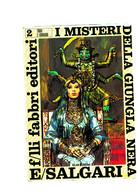 SALGARI I Misteri Della Jungla Nera  FABBRI EDITORI 1968 - Books, Magazines, Comics