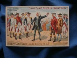 Chromo Chocolat  Guérin-Boutron  Washington Proclamant L'indépendance De L'Amérique - N° 73 - L376 - Guerin Boutron