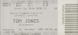 Muziek - Tom Jones In Concert - Wembley Arena  - Londen - 30-10-1992 - Biglietti D'ingresso