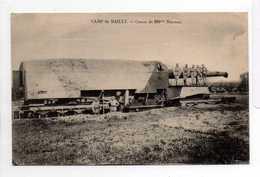 - CPA MILITAIRES - Camp De Mailly - Canon De 285 Mm Berceau (belle Animation) - Edition A. Nieps - - Matériel