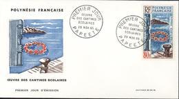 Polynésie Française 1er Premier Jour D'émission Oeuvre Des Cantines Scolaires 29 11 1965 Papeete YT Poste Aérienne 15 - Collections, Lots & Séries