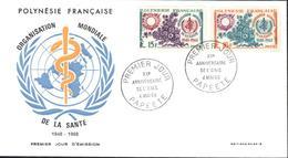 Polynésie Française 1er Premier Jour D'émission Organisation Mondiale De La Santé OMS XXe Anniversaire 4 5 1968 Papeete - Collections, Lots & Séries