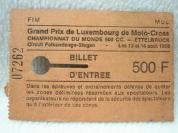 Ticket Du Grand Prix De Luxembourg De Moto-Cross Championnat Du Monde 500 CC ETTELBRUCK 1988 - Biglietti D'ingresso