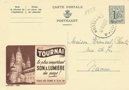 XX920 -- Entier Publibel 1595 GOSSELIES 1958 - Tournai Son § Lumière - Entiers Postaux