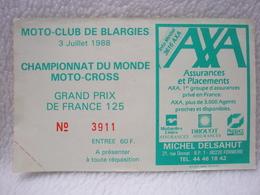 Ticket Championnat Du Monde Moto-Cross Grand Prix De France 125 CC Mot-Club De Blargie 1988 - Biglietti D'ingresso