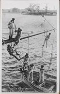 CPA - FRANCE - Militaria > Manoeuvres - La Vie Du Marin - Edit. : L.V. & Cie - TBE - Manovre