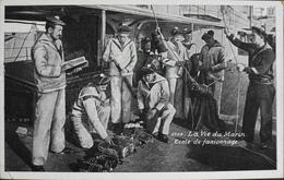CPA - FRANCE - Militaria > Manoeuvres - La Vie Du Marin - Edit. : L.V. & Cie - TBE - Manoeuvres