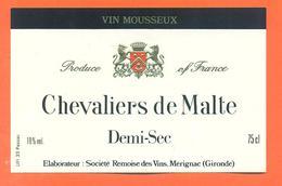 étiquette De Vin Mousseux Demi Sec Chevalier De Malte Rémoise Des Vins à Mérignac - 75 Cl - Etiketten