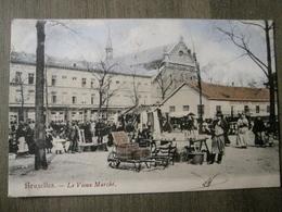 Carte Postale Ancienne Bruxelles - Le Vieux Marché - Marchés
