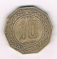 10 DINAR  1981 ALGERIJE /2026G/ - Algeria