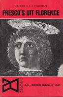 AO-reeks Boekje 1242 - Mej. Drs. A.A.E. Vels Heijn: Fresco's Uit Florence - 20-12-1968 - History