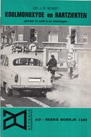 AO-reeks Boekje 1249 - Dr. J.R. Borst: Koolmonoxyde En Hartziekten Gevaar In Auto's En Woningen - 07-02-1969 - Geschiedenis