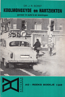 AO-reeks Boekje 1249 - Dr. J.R. Borst: Koolmonoxyde En Hartziekten Gevaar In Auto's En Woningen - 07-02-1969 - Historia